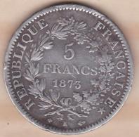 5 FRANCS HERCULE 1873 K BORDEAUX , En Argent - France