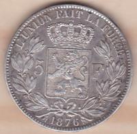 BELGIQUE. 5 FRANCS 1876. LEOPOLD II. ARGENT. Position A - 09. 5 Francs