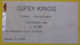 Gipsy Kings Biglietto Concerto 1994 Torino Palastampa - Concert Tickets