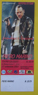 Piero Marino Biglietto Concerto 2003 Torino Teatro Colosseo - Concert Tickets