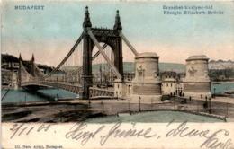 Budapest - Königin Elisabeth-Brücke (111) * 2. 11. 1905 - Hongrie