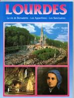 LOURDES, 64 Pages, De 2000, Format 25X19, Pages Glacées, Nombreuses Photographies, Apparitions, Santuaire, Vie - Religion