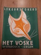 OUDE AFFICHE LIKEURSTOKERIJ HET VOSKE, WERBROUCK IZEGEM (+/- 42x36cm) - Affiches