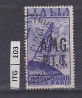 ITALIA   1947AMG FTTInvenzione Radio Aerea 6 L Usato - 7. Triest