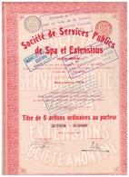 Action Ancienne - Société De Services Publics De Spa Et Extensions - Titre De 1907 - - Electricité & Gaz
