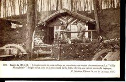 """Guerre 14-18 Vie A L Arriere Villa """"Monplaisir"""" Erigee Sous Bois A Proximite De La Ligne De Feu - Guerre 1914-18"""