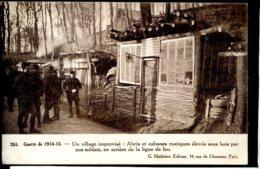 Guerre 14-18 Vie A L Arriere Village Improvise, Abris Et Cabanes Rustiques - Guerra 1914-18