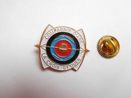 Beau Pin's En Relief , Tir à L'arc , Compagnie D'Arc La Croix Saint Ouen , Oise - Tir à L'Arc