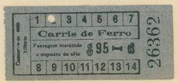 (295e) BILLETE DE TRANVIA (CARRIS DE FERRO) DE LISBOA // 193d - Tram