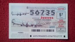 SPAIN DÉCIMO DE LOTERÍA LOTTERY LOTERIE AVIÓN AVIONES AIR PLANE AIRPLANE AVIACIÓN AVIATION BEOING KC-97 STRATOTANKER VER - Billetes De Lotería