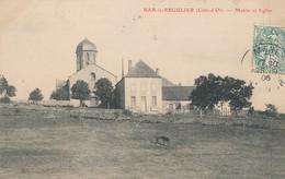 CPA - France - (21) Côte D'Or - Bar-le-Regulier - Mairie Et Eglise - Autres Communes
