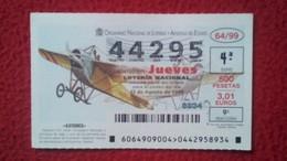 SPAIN DÉCIMO DE LOTERÍA LOTTERY LOTERIE AVIÓN AVIONES AIR PLANE AIRPLANE AVIACIÓN AVIATION NIEUPORT  II-G VER FOTO Y DES - Billetes De Lotería