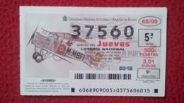 SPAIN DÉCIMO DE LOTERÍA LOTTERY LOTERIE AVIÓN AVIONES AIR PLANE AIRPLANE AVIACIÓN AVIATION BREGUET XIV BIPLAZA VER FOTO - Billetes De Lotería