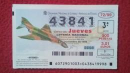 SPAIN DÉCIMO DE LOTERÍA LOTTERY LOTERIE AVIÓN AVIONES AIR PLANE AIRPLANE AVIACIÓN AVIATION MC. DONNELL DOUGLAS PHANTOM F - Billetes De Lotería