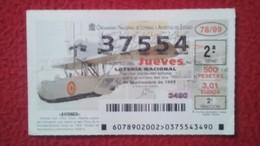 SPAIN DÉCIMO DE LOTERÍA LOTTERY LOTERIE AVIÓN AVIONES AIR PLANE AIRPLANE AVIACIÓN AVIATION DORNIER WAL PLUS ULTRA VER FO - Billetes De Lotería