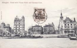 Shanghai,Bund, Palace Hotel, German Club,German Stamp ,timbre Allemand,1909,  2 Scans - China