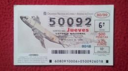 SPAIN DÉCIMO DE LOTERÍA LOTTERY LOTERIE AVIÓN AVIONES AIR PLANE AIRPLANE AVIACIÓN AVIATION LOCKHEED P3-A ORIÓN VER FOTO - Billetes De Lotería