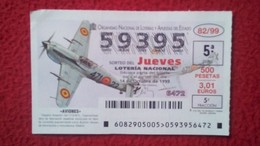 SPAIN DÉCIMO DE LOTERÍA LOTTERY LOTERIE AVIÓN AVIONES AIR PLANE AIRPLANE AVIACIÓN AVIATION HISPANO HA-1112-M1L VER FOTO - Billetes De Lotería