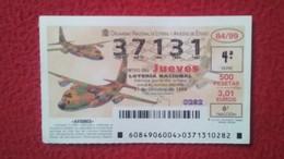 SPAIN DÉCIMO DE LOTERÍA LOTTERY LOTERIE AVIÓN AVIONES AIR PLANE AIRPLANE AVIACIÓN AVIATION LOCKHEED HÉRCULES C-130H VER - Billetes De Lotería