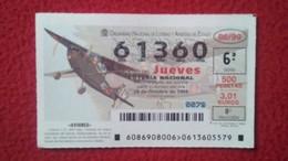 SPAIN DÉCIMO DE LOTERÍA LOTTERY LOTERIE AVIÓN AVIONES AIR PLANE AIRPLANE AVIACIÓN AVIATION CESSNA L-12 BIRD DOG AVIONETA - Billetes De Lotería