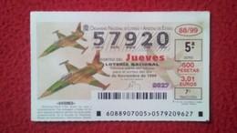 SPAIN DÉCIMO DE LOTERÍA LOTTERY LOTERIE AVIÓN AVIONES AIR PLANE AIRPLANE AVIACIÓN AVIATION NORTHROP-CASA F-5A VER FOTO - Billetes De Lotería