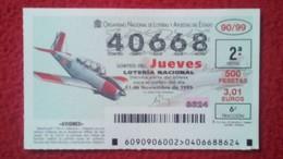 SPAIN DÉCIMO DE LOTERÍA LOTTERY LOTERIE AVIÓN AVIONES AIR PLANE AIRPLANE AVIACIÓN AVIATION BEECHCRAFT T-34 A MENTOR VER - Billetes De Lotería