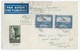 1935 - BELGIQUE / ANGLETERRE / ROUMANIE - 1° VOL LONDON à BUDAPEST - ENVELOPPE Par AVION De BRUXELLES => BUDAPEST - Marcophilie