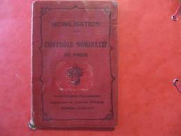 Carnet - MOBILISATION - CONTRÔLE NOMINATIF DE POCHE - Imprimerie Berger Levrault - Guerre 39 - 45 - Dokumente
