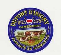ETIQUETTE DE  CAMEMBERT DUPONT D ISIGNY 14 B - Quesos