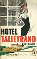 HÔTEL TALLEYRAND - PAUL HYDE BONNER / COLLECTION MARABOUT  N° 216 - 1958 - Anciens (avant 1960)