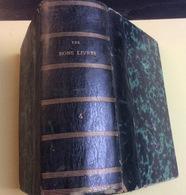 Les Bons Livres N°4 - 1878  : Ed. AD Rion : Jannetttaz, Les Poissons-Reptiles - Insectes-Botanique-J. Tant-Mieux : Oisea - Encyclopédies