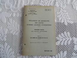 INF. 204/1 - Règlement De Manoeuvre Des Unités D'armes Lourdes D'infanterie - 162/09 - Livres, BD, Revues