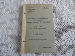 -- INF. 204/2 - Règlement De Manoeuvre Des Unités D'armes Lourdes D'infanterie - 162/09 - Livres, BD, Revues