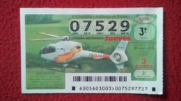 SPAIN DÉCIMO DE LOTERÍA LOTTERY LOTERIE AVIÓN AIR PLANE AIRPLANE AVIACIÓN AVIATION HELICÓPTERO HELICOPTER EC 120 COLIBRÍ - Billetes De Lotería