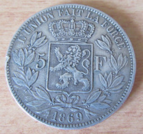 Belgique - Monnaie 5 Francs Léolpold II 1869 En Argent - Achat Immédiat - 1865-1909: Leopold II