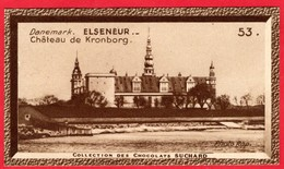 -- DANEMARK - ELSENEUR CHÂTEAU DE KRONBORG - Collection Des Chocolats SUCHARD -- - Suchard