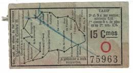 Tram. Vicinaux. Billet Ligne Du Centre II Avec Publicité - Tramways