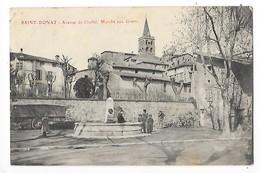 SAINT DONAT  (cpa 26)  Avenue Du Chaffal - Marché Aux Grains   -  L 1 - France