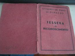 TESSERA DI RICONOSCIMENTO COMANDO DEL PORTO DI DURAZZO 1941 - Non Classificati