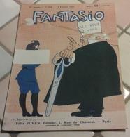 Revue Satirique FANTASIO N°218 Février 1916 Illustrations Gerda Wegener,Lancy,Métivet,Abel Faivre,Reb,Leonnec,Sesboué - 1900 - 1949
