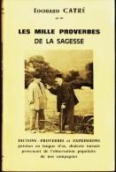Édouard - Cayré - Les Mille Proverbes De La Sagesse - Patois, Langue D'Oc, Dialecte Tarnais - - Midi-Pyrénées