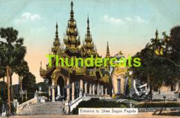 CPA BURMA RANGOON ENTRANCE TO SHWE DAGON PAGODA - Myanmar (Burma)