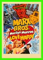 AFFICHES DE FILM - MARX BROS. PRÉSENTE MARILYN MONROE DANS LOVE HAPPY IN 1949 - RÉAL, DAVID MILLER - - Affiches Sur Carte