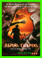 AFFICHES DE FILM - JEEPERS CREEPER'S - EVIL IS RIGHT BEHIND YOU - 2001 - - Affiches Sur Carte