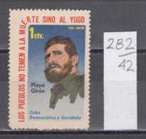42K282 / 1 Ctv. Los Pueblos No Temen A La Muerte Sino Al Yugo - Fidel Castro - Playa Giron , CUBA KUBA Revenue Fiscaux - Cuba