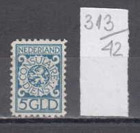 42K313 / 5 GLD - CONSULAIRE DIENST NEDERLAND , Revenue Fiscaux Steuermarken , Netherlands Nederland Pays-Bas - Revenue Stamps