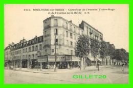 BOULOGNE-SUR-SEINE (92) - CARREFOUR DE L'VENUE VICTOR-HUGO & DE L'AVENUE DE LA REINE - E. MALCUIT - ÉCRITE - - Boulogne Billancourt