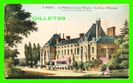 RUEIL (92) - LA MALMAISON SOUS L'EMPIRE - LA COUR D'HONNEUR - ANIMÉE - L'ABEILLE - - Rueil Malmaison