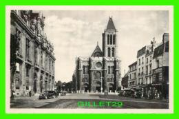 SAINT-DENIS (93) - PLACE DE L'HÔTEL-DE-VILLE ET LA BASILIQUE - ABEILLES - A. C. I. - - Saint Denis