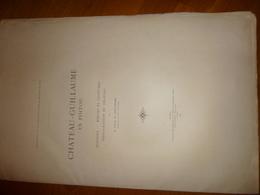 INNDRE - CHATEAU GUILLAUME En POITOU Ouvrage Publié Sous Les Auspices De La  Société Des Antiquaires De L'Ouest - Documents Historiques